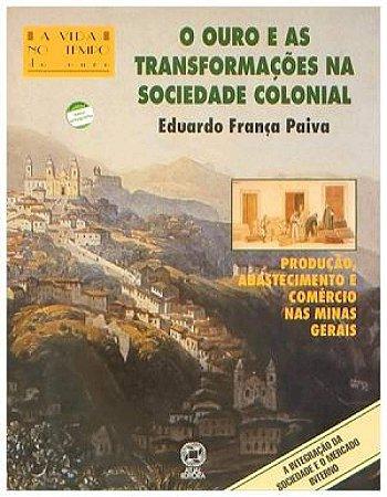 O ouro e as transformações na sociedade colonial