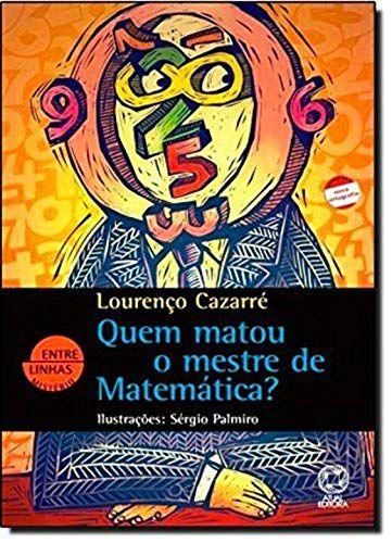 Quem matou o mestre de matemática?