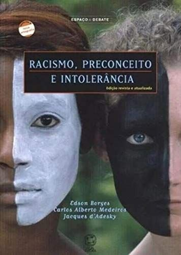 Racismo, preconceito e intolerância
