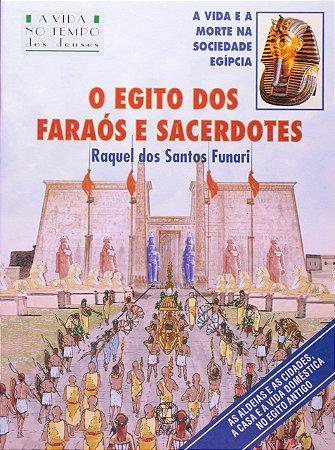 O Egito dos faraós e sacerdotes