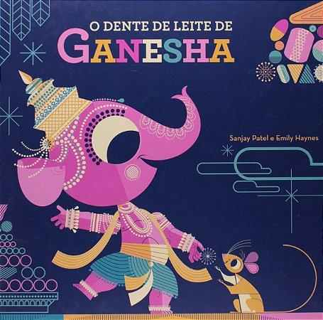 O dente de leite de Ganesha