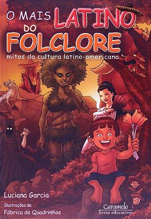 O mais latino do folclore