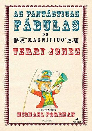 As fantásticas fábulas do magnífico Terry Jones