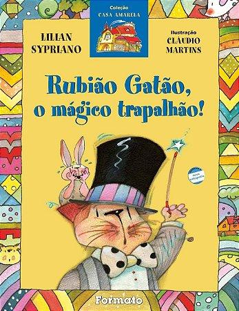 Rubião gatão, o mágico trapalhão