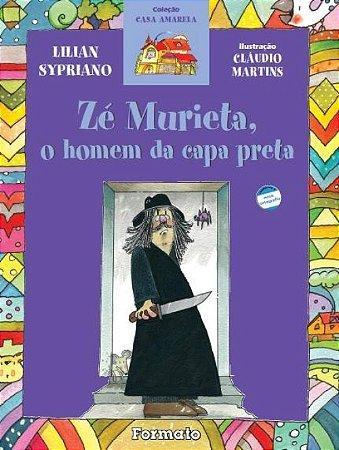 Zé Murieta, o homem da capa preta