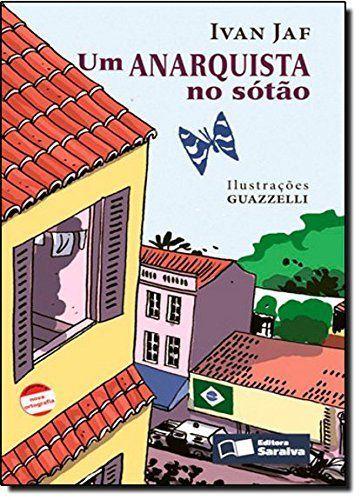 Um Anarquista No Sótão - Nova Ortografia - Col. Jabuti
