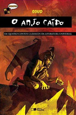 O Anjo Caído - Em Quatro Contos Clássicos da Literatura Universal - Col. HQ Saraiva
