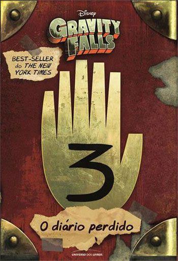 O Diário Perdido De Gravity Falls – Vol. 3