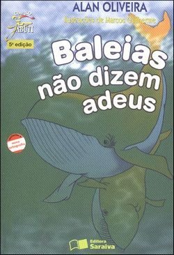 Baleias Não Dizem Adeus - Col. Jabuti
