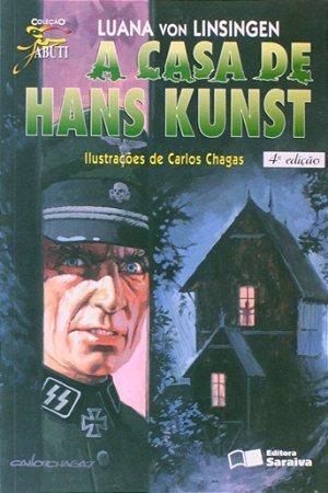A Casa de Hans Kunst - Col. Jabuti - 4ª Ed. 1997