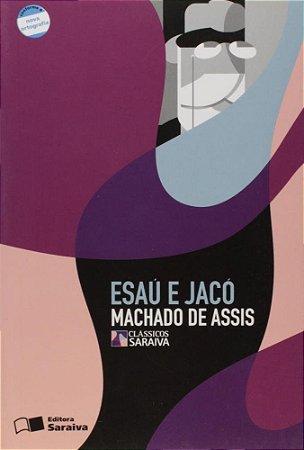 Esaú e Jacó - Col. Clássicos Saraiva