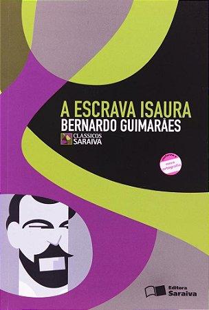 A Escrava Isaura - Col. Clássicos Saraiva