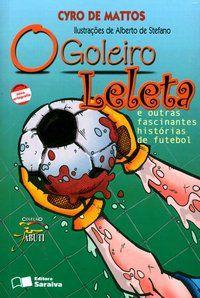 O Goleiro Leleta - Col. Jabuti