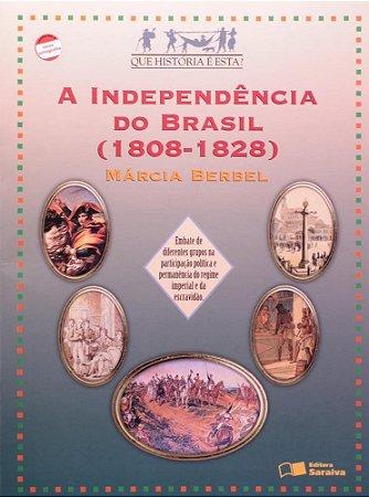 A Independência do Brasil (1808-1828)