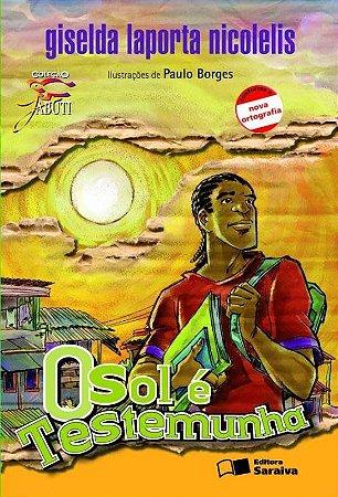 O Sol É Testemunha - Col. Jabuti