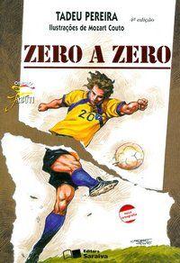 Zero a Zero - Col. Jabuti