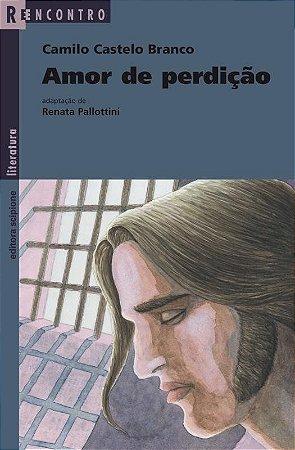 Amor De Perdição - Col. Reencontro Literatura