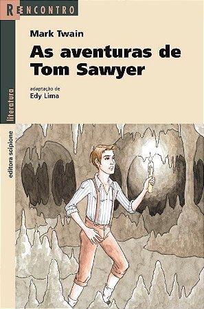 As Aventuras de Tom Sawyer - Col. Reencontro Literatura
