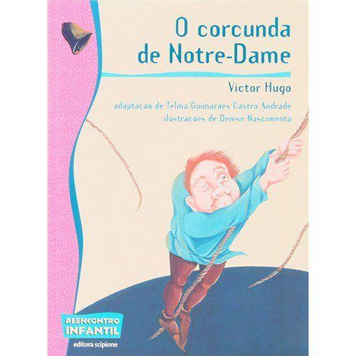 O Corcunda de Notre Dame - Col. Reencontro Infantil