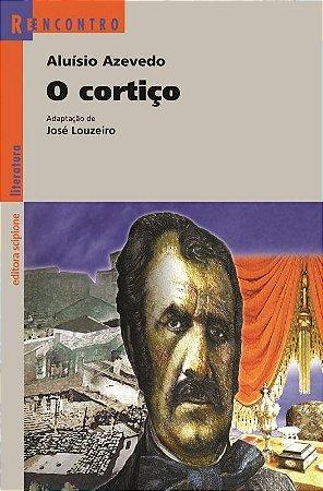 O Cortiço - Col. Reencontro Literatura