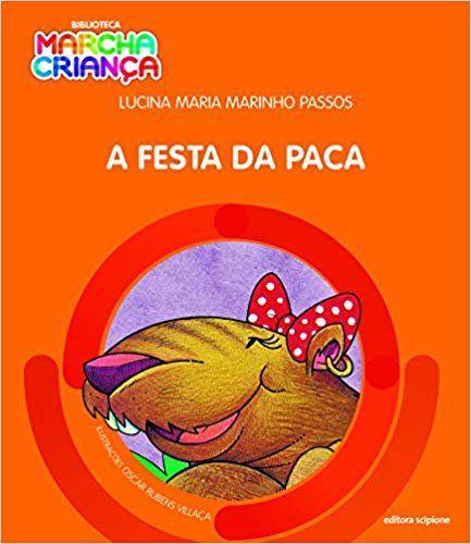 A Festa da Paca - Col. Biblioteca Marcha Criança