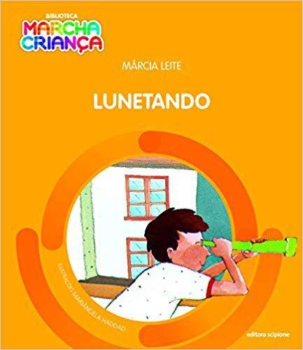 Lunetando - Col. Biblioteca Marcha Criança
