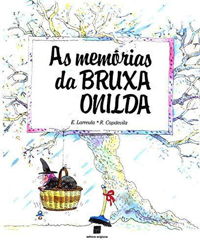 As Memórias da Bruxa Onilda