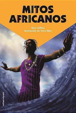 Mitos Africanos - Col. Mitos Em Quadrinhos