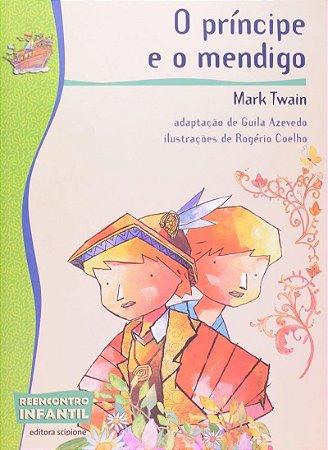 O Príncipe e o Mendigo - Col. Reencontro Infantil