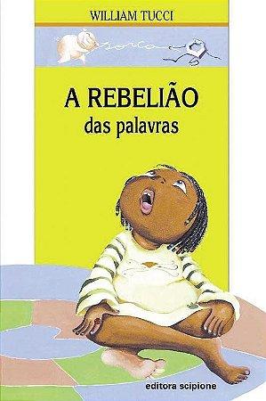 A Rebelião Das Palavras - Col. Diálogo Júnior