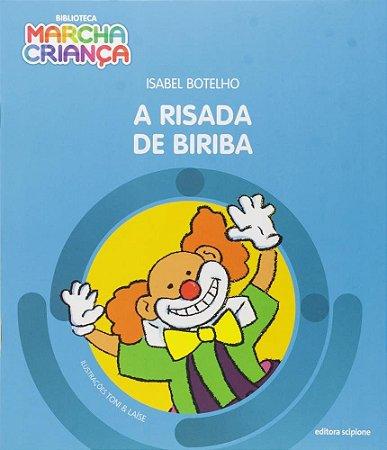 A Risada De Biriba - Col. Biblioteca Marcha Criança