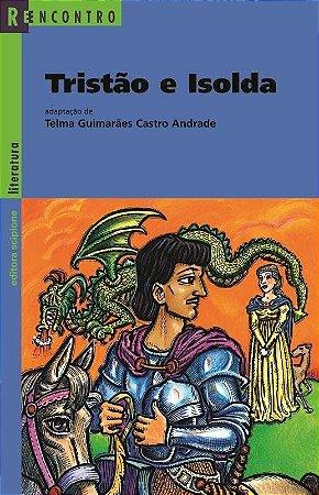 Tristão e Isolda - Col. Reencontro