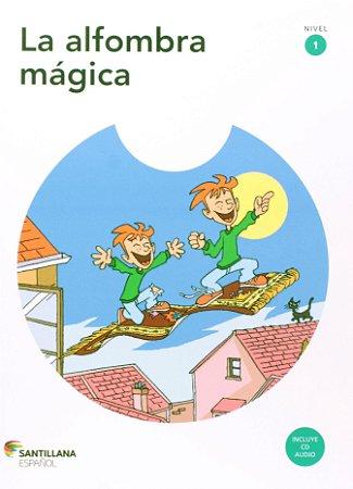 La Alfombra Mágica - Nível 1 (+ CD Audio)