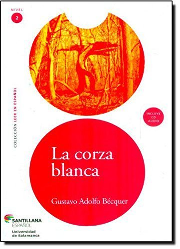 La Corza Blanca - Nível 2 (+ CD-ROM)