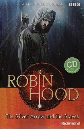 Robin Hood. The Silver Arrow and the Slaves - Level 2