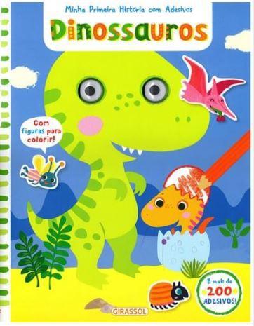 Dinossauros - Coleção Minha Primeira História com Adesivos