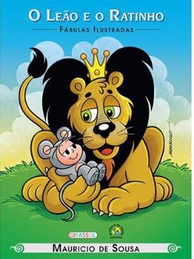 O Leão e o Ratinho Coleção Turma da Mônica Fábulas Ilustradas