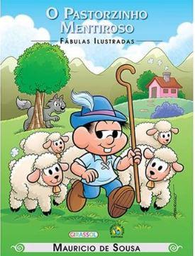 O Pastorzinho Mentiroso Coleção Turma da Mônica Fábulas Ilustradas