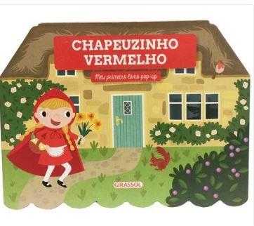 Chapeuzinho Vermelho - Meu primeiro livro pop-up