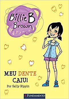 Billie B. Brown - Meu Dente Caiu!