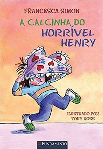 Horrível Henry - A Calcinha Do Horrível Henry