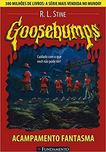 Goosebumps 02 - Acampamento Fantasma