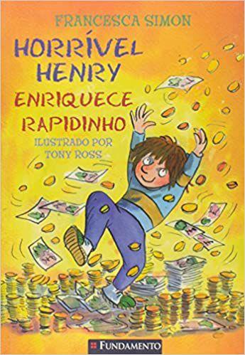 Horrível Henry - Horrível Henry Enriquece Rapidinho