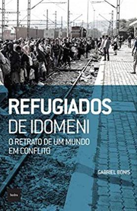 Refugiados de Idomeni: O retrato de um mundo em conflito