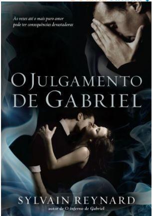 O julgamento de Gabriel (O inferno de Gabriel Livro 2)