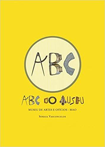 ABC DO MUSEU - Museu de Artes e Oficios