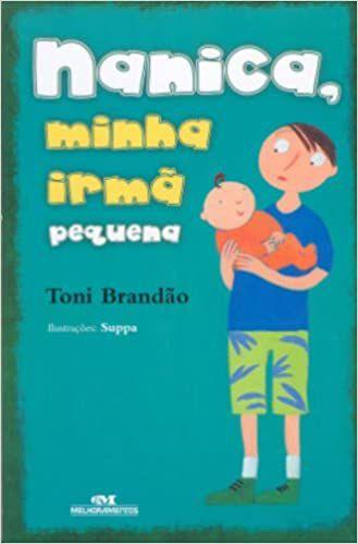 Nanica, Minha Irma Pequena (Português)