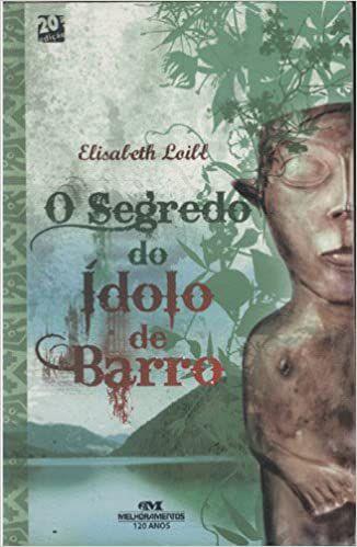 O Segredo Do Idolo De Barro (Português)