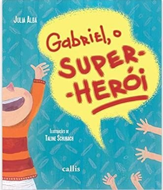 GABRIEL, O SUPER-HEROI