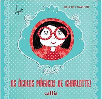 OS OCULOS MAGICOS DE CHARLOTTE